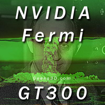 NVIDIA Fermi GT300