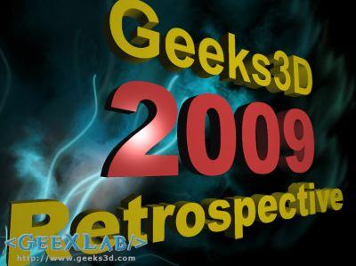 Geeks3D - 2009 Retrospective